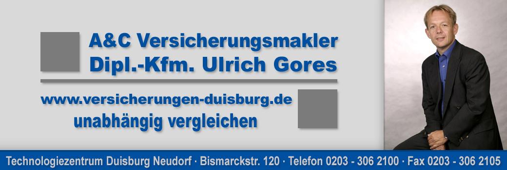 A&C Versicherungsmakler Dipl.-Kfm. Ulrich Gores Versicherungen aus Duisburg Neudorf – Versicherungsvergleich – Versicherungsmakler